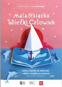 """Plakat akcji """"Mała książka, wielki człowiek""""zachęcający dzieci w wieku przedszkolnym do czytania"""