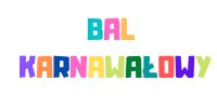 kolorowy napis bal karnawałowy